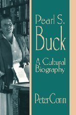 Pearl S. Buck: A Cultural Biography 1st (first) Edition