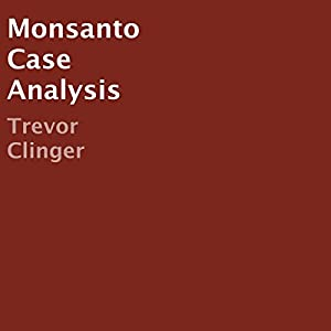 Monsanto Case Analysis Audiobook