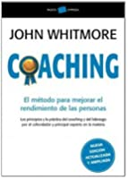 Coaching: El método para mejorar el rendimiento de las personas