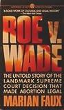 Roe v. Wade (Mentor Series)