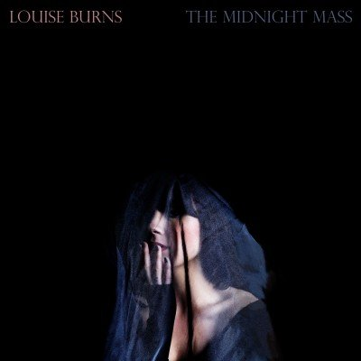 Louise Burns - Midnight Mass