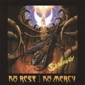 No Rest-No Mercy