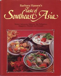 Taste Of Southeast Asia by Barbara Hansen