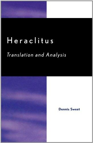 Heraclitus: Translation and Analysis