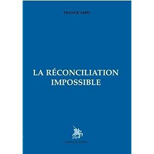 La réconciliation impossible