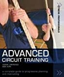 Advanced Circuit Training: A Complete Guide to Progressive Planning and Instructing (Fitness Professionals) (1408100509) by Lawrence, Debbie
