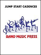 Jump Start Cadences For Percussion Level 2