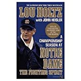 img - for The Fighting Spirit: A Championship Season at Notre Dame book / textbook / text book