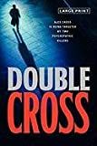 James Patterson Double Cross (Alex Cross Novels)