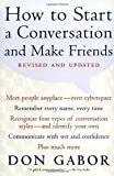 How To Start A Conversation And Make Friends Publisher: Fireside; Revised and Updated edition
