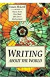 Writing About the World (0155977547) by Susan McLeod