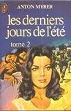 Derniers Jours de l'Etet tome 2 (2277210749) by Anton Myrer