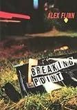 Breaking Point (1435298144) by Flinn, Alex