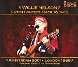 Songtexte von Willie Nelson - Live in Concert: Back to Back