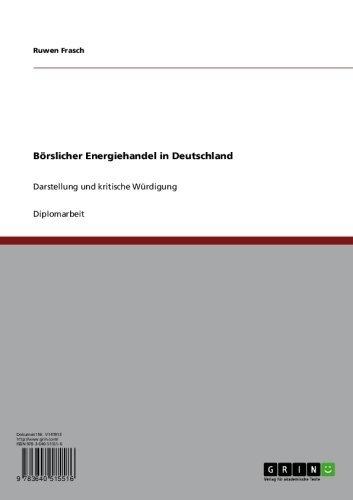 borslicher-energiehandel-in-deutschland-darstellung-und-kritische-wurdigung