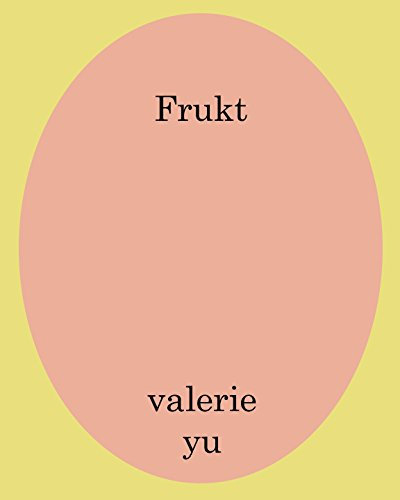 Frukt (Swedish Edition) by Valerie Yu