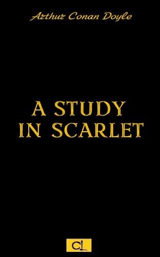 Arthur Conan Doyle - A Study in Scarlet (Illustrated)