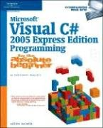 Microsoft Visual C# 2005 Express Edition Programming For The Absolute Beginner