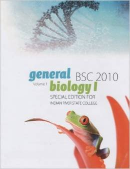 General Biology I Volume 1 Special Edition Custom Indian River State College BSC 2010, by Jonathan B. Losos, Susan R. Singer Kenneth A. Ma