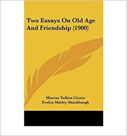 essay on friendship by cicero Cicero composed this essay as a fictional dialogue between cato the elder and his two young friends, .