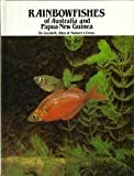 img - for Rainbowfishes of Australia and Papua New Guinea by Gerald Allen (1982-08-01) book / textbook / text book