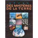 """Afficher """"Atlas des mystères de la terre"""""""