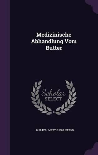 Medizinische Abhandlung Vom Butter