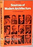 Sources of Modern Architecture: A Critical Bibliography (0246112182) by Sharp, Dennis