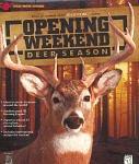 Opening Weekend Deer Season