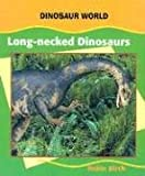 Long-Necked Dinosaurs (0791069885) by Birch, Robin