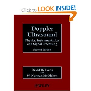 Doppler Ultrasound: Physics, Instrumentation and Signal Processing David H. Evans and W. Norman McDicken