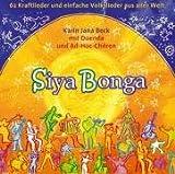 Siyabonga - Liederbuch mit 2 CDs: 62 Kraftlieder und einfache Volkslieder aus aller Welt - Karin Jana Beck