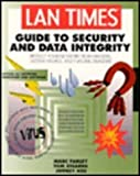 img - for Lan Times Guide to Security and Data Integrity book / textbook / text book