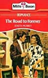 img - for Road to Forever (Romance) book / textbook / text book