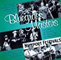 Bluegrass Masters: Newport Festivals