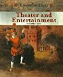 Theater And Entertainment (Changing Times) (0756508886) by Elgin, Kathy