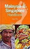 Malaysia And Singapore Handbook (footprint Handbooks)