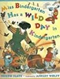 Miss Bindergarten Has a Wild Day In Kindergarten (Miss Bindergarten Books) (0142407097) by Slate, Joseph