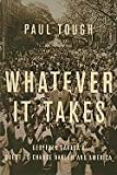 Whatever It Takes ,Geoffrey Canadas Quest to Change Harlem &America 2008 publication