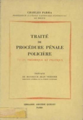 Traite de procedure pénale policiere