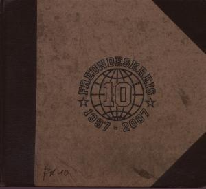 Freundeskreis - Fk 10 Ltd. Edition Digipack, CD + DVD mit Videoclips + 28-seitigem history booklet - Zortam Music