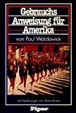 Gebrauchsanweisung fur Amerika: E. respektloses Reisebrevier (German Edition) (3492024017) by Watzlawick, Paul