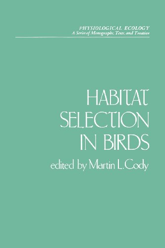 Habitat Selection in Birds (Physiological Ecology)