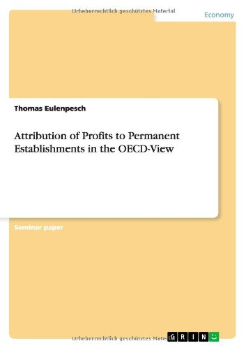 Attribution of Profits to Permanent Establishments in the OECD-View PDF