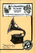 Columbia Phonograph Companion, Vol. II: The Columbia Disc Graphophone and the Grafonola