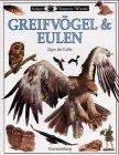 Sehen, Staunen, Wissen: Greifvögel und Eulen. Jäger der Lüfte. (3806744866) by Parry-Jones, Jemima