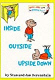 Inside Outside Upside Down (Bright and Early Books) (0001712861) by Berenstain, Stan