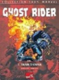 Ghost Rider T01 Train d'Enfer 100% Marvel