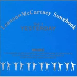 Lennon=McCartney Songbook Vol. 1: Yesterday