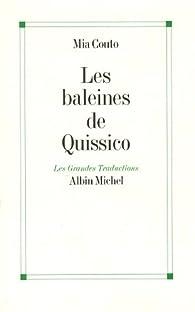 Les baleines de Quissico par Mia Couto